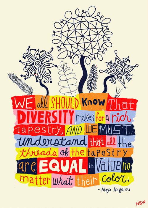 Diversity by Maya Angelou